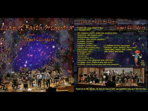 Leap of Faith Orchestra performs SuperClusters by PEK