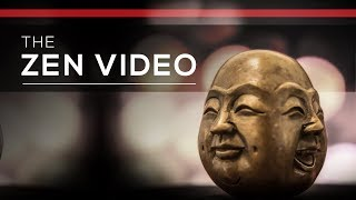Day 115 - The Zen Video