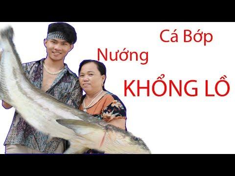 Bà béo vlog nướng cá bớp khổng lồ