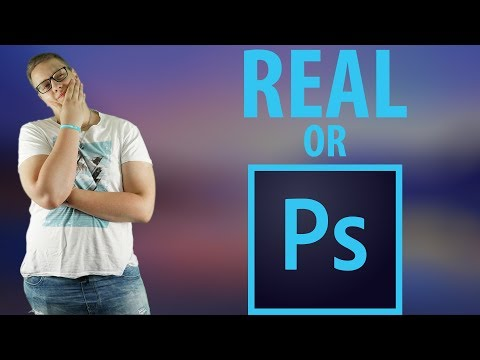 JE TO PHOTOSHOP? | Real or fake