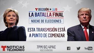En Vivo: Noche de Elecciones y Resultados 2016, Hillary Clinton vs Donald Trump
