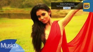 Adare Kathandare - Adare Kathandare - Paul Goonewardene, Indrani Perera 29.04.2016