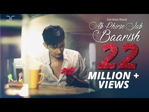 Video Ab Phirse Jab Baarish - Darshan Raval | Official Video 2016 download in MP3, 3GP, MP4, WEBM, AVI, FLV January 2017