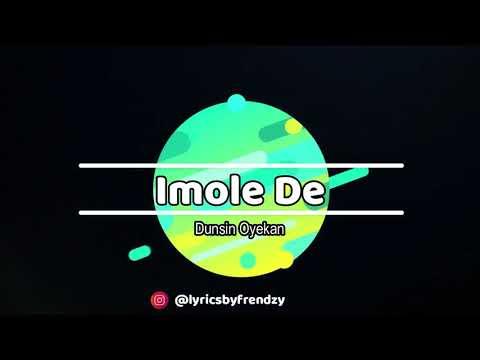 Imole de - Dunsin Oyekan (Lyrics Video)