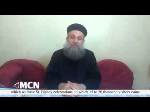 Father Antonious Bushra tells MCN about suffering Copts in Minya village