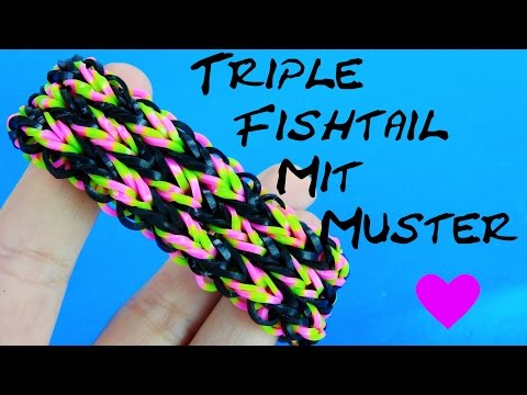 Loom Bandz Dreifach Armband Anleitung DIY Triple Fishtail Mit Muster How-to Tutorial