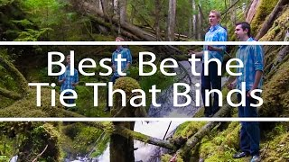 Blest Be the Tie That Binds | God So Loved the World | Fountainview Academy