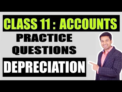 Class 11th Chapter: Depreciation