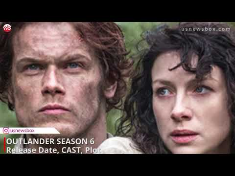 EVERYTHING WE KNOW ABOUT OUTLANDER SEASON 6 - US News Box Official