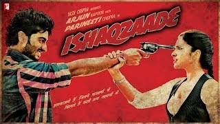 Ishaqzaade - Trailer with (English Subtitles)