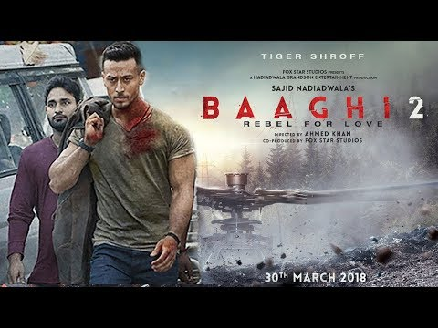 Video Baaghi 2 Movie Trailer FIRST Look - Tiger Shroff,Disha Patani download in MP3, 3GP, MP4, WEBM, AVI, FLV January 2017