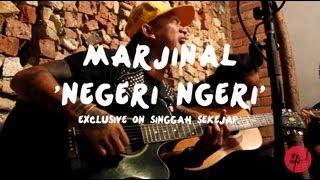 Video Marjinal | Negeri Ngeri (live on Singgah Sekejap, Part 1/2) MP3, 3GP, MP4, WEBM, AVI, FLV Desember 2018