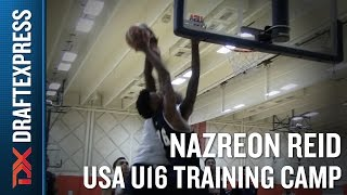 Nazreon Reid 2015 USA U16 Training Camp Footage