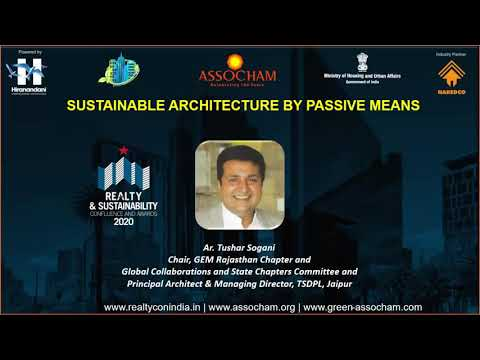 ASSOCHAM Realty Confluence-Sustainable Architecture by passive means: Webinar