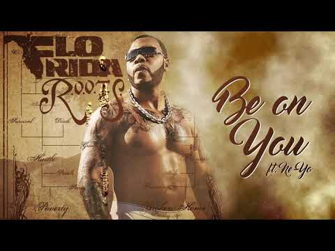 Flo Rida - Be on You (feat. Ne-Yo) [Official Audio]