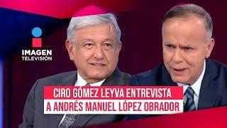 AMLO en Imagen Noticias - Entrevista completa con Ciro Gómez Leyva