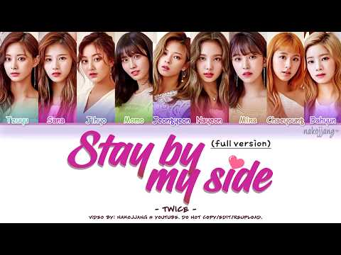 [FULL VER.] TWICE (트와이스) - STAY BY MY SIDE (深夜のダメ恋図鑑 OST)  (Color Coded Lyrics Eng/Kan/Rom/Han)