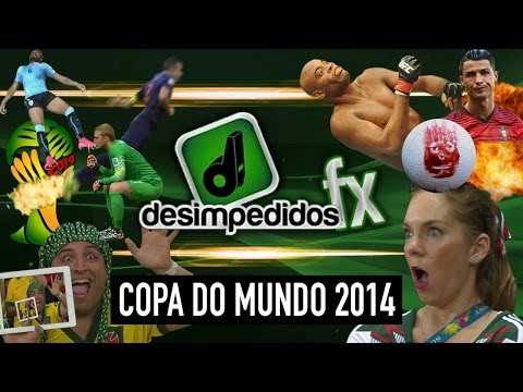 Desimpedidos FX – Copa do Mundo 2014 – World Cup 2014 FX