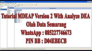 Tutorial MDEAP Version 2 is a convivial self contained Windows application capable of calculating basic data envelopment models (DEA). Tutorial MDEAP Version 2 It can calculate CCR and BCC models with input or output orientation.Olah Data SemarangWhatsApp : 085227746673PIN BB : D04EBECB
