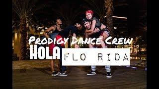 Flo Rida - 'HOLA'   DanceOn   Prodigy Dance Crew   Amari Smith choreo