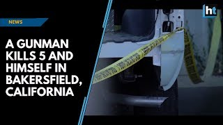 A gunman kills 5 and himself in Bakersfield, California