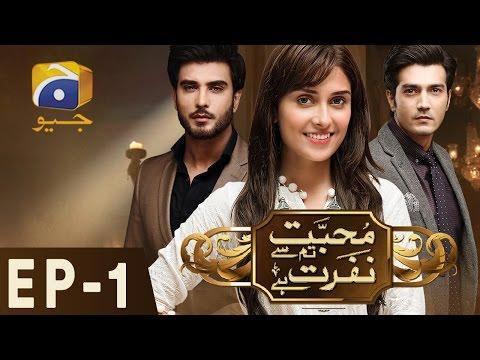 Mohabbat Tum Se Nafrat Hai Episode 1 Har