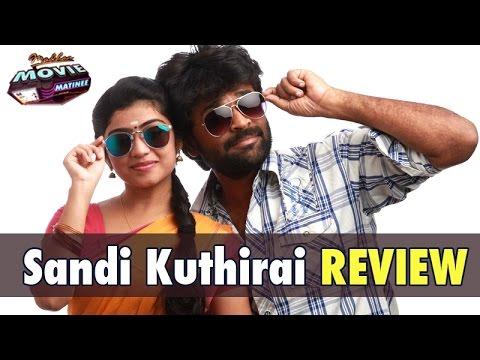 Sandi Kuthirai Movie Review | Madhan Movie Matinee | 03/07/2016 | Puthuyugam TV