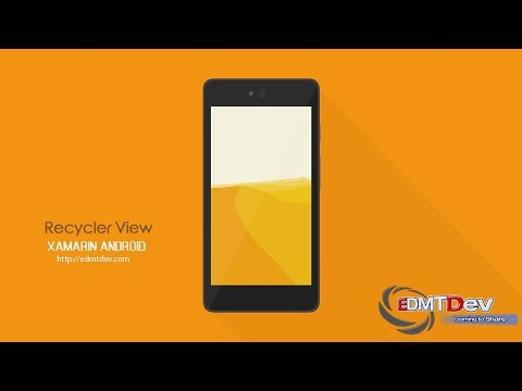 Xamarin Android Tutorial – Recycler View