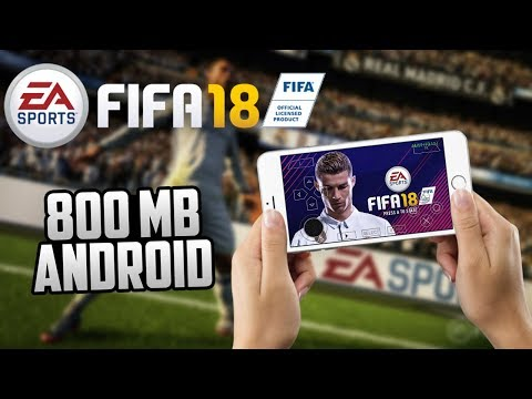 [800MB] How To Download & Install FIFA 18 On Android [PPSSPP]