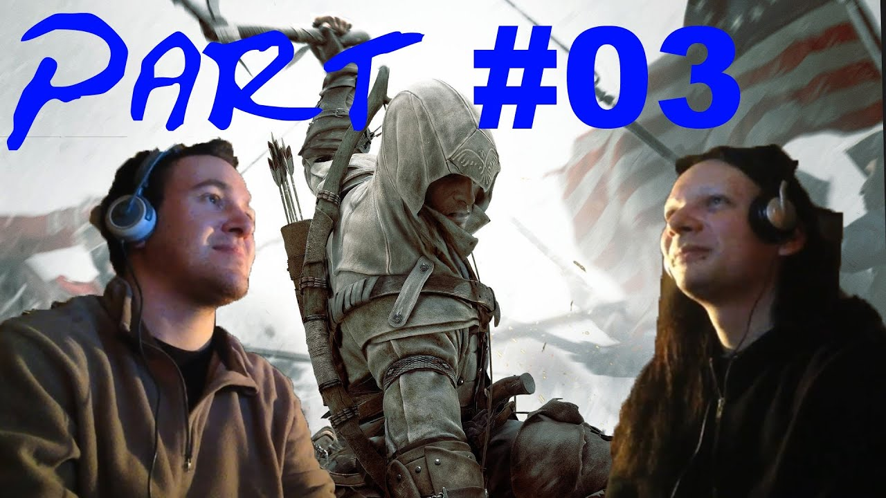 Spiele-Ma-Mo: Assassin's Creed 3 (Part 3 und 4)