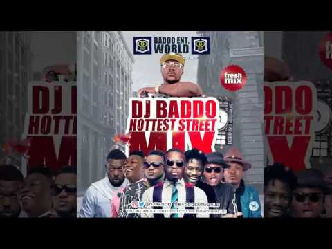 DJ Baddo - Hottest Street Mix (Afro Hits Mixtape 2016 Preview)