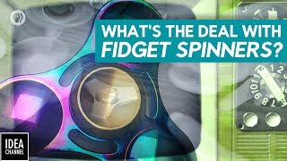 What's The Deal With Fidget Spinners? by PBS Idea Channel