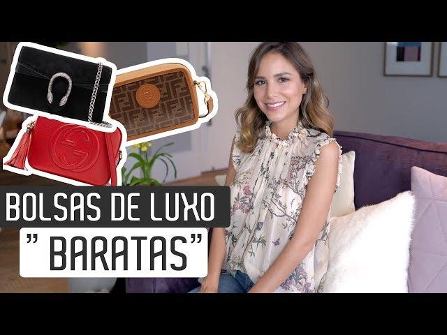 """As BOLSAS de LUXO mais """"baratas""""! Dicas para comprar sua primeira Bolsa de luxo - Luisa Accorsi"""
