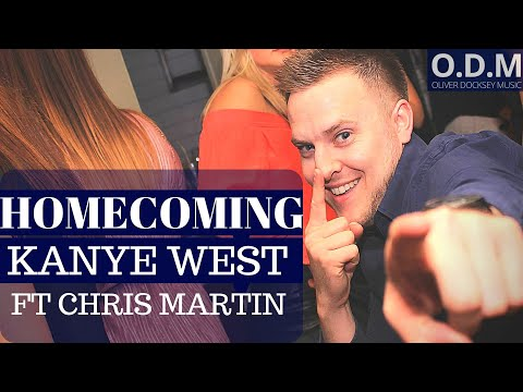 Kanye West Ft Chris Martin - Homecoming (Homecoming Piano Cover By Oli, ODM)