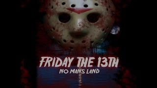 Nonton Friday The 13th  No Man S Land  2010  Fan Film Film Subtitle Indonesia Streaming Movie Download