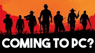 Red Dead Redemption 2 Confirmed But it's Not Coming to PC?