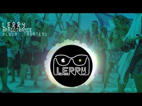 Lerry - #Pagotrance(tabatenu) (видео)