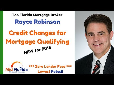 Mortgage Credit qualification changes for 2018