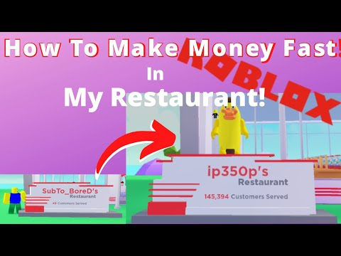Roblox My Restaurant How To Make Money Fast!