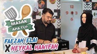 Masak Apa Tu? (2018) - Faezah Elai x Heykal Hanifah | Episod 8
