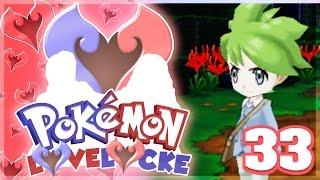 Pokemon LoveLocke Let's Play w/ aDrive and aJive Ep33 WALLY | Pokemon ORAS by aDrive