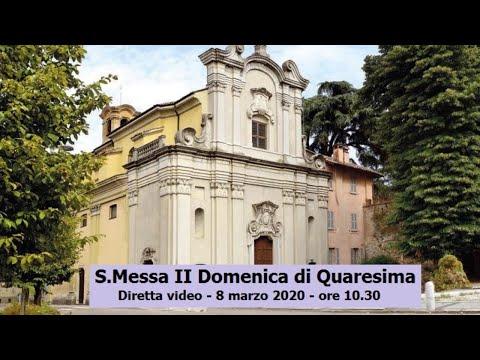 Santa Messa della II Domenica di Quaresima