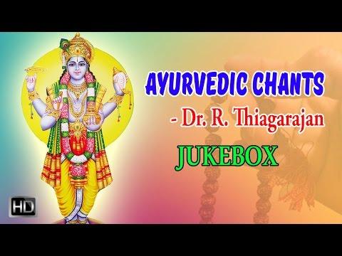 Video Ayurvedic Chants - Dhanvantri Mantras - Mantra for Good Health - Jukebox - Dr. R. Thiagarajan download in MP3, 3GP, MP4, WEBM, AVI, FLV January 2017