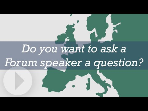Do you want to ask a Forum speaker a question?