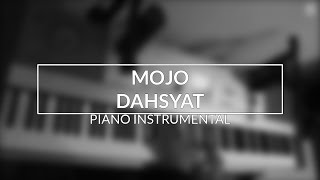 MOJO - Dahsyat (Piano Instrumental Cover) Video