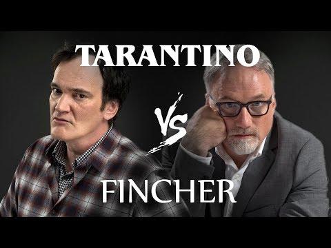 Quentin Tarantino Vs David Fincher / Who Is The Best Filmmaker?