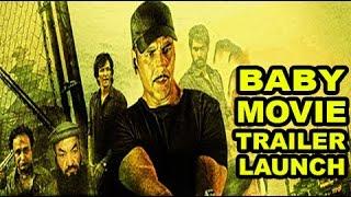 """BABY"" Hindi Movie 2015 | Akshay Kumar, Taapsee Pannu | Trailer Launch Event Full Video 2015"