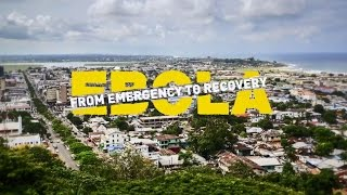 EBOLA From Emergency To Recovery