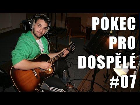 Moje hudební začátky a hudba obecně | POKEC PRO DOSPĚLÉ #07 | Pedro