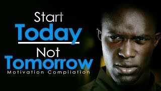 Video START TODAY NOT TOMORROW - New Motivational Video Compilation for Success & Studying MP3, 3GP, MP4, WEBM, AVI, FLV Juli 2018